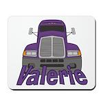 Trucker Valerie Mousepad