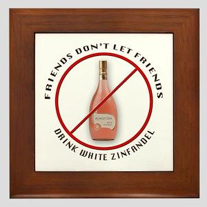 No White Zin! Framed Tile