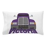 Trucker Victoria Pillow Case