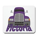 Trucker Victoria Mousepad
