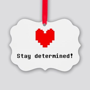 Stay Determined - Blk Picture Ornament