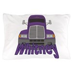 Trucker Whitney Pillow Case