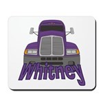 Trucker Whitney Mousepad