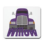 Trucker Willow Mousepad
