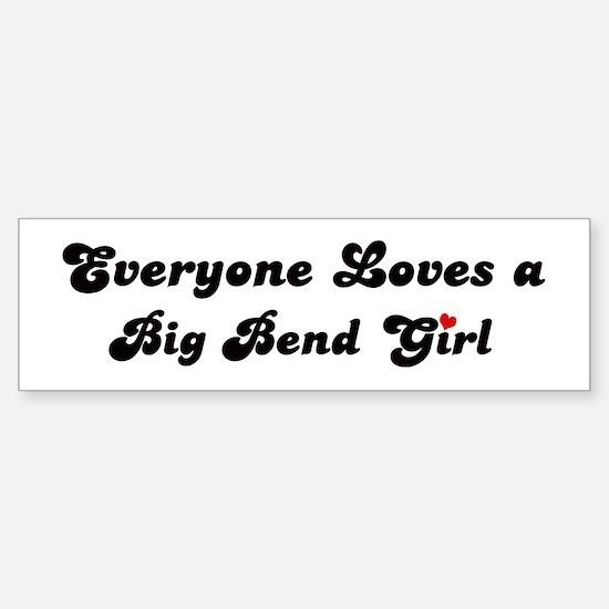 Big Bend girl Bumper Bumper Bumper Sticker