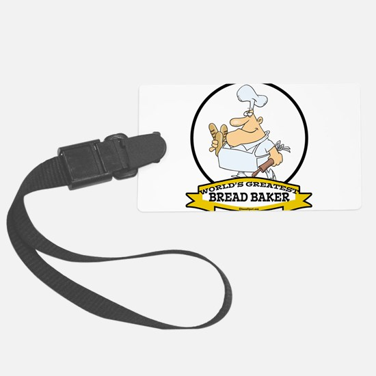 WORLDS GREATEST BREAD BAKER MAN CARTOON.png Luggage Tag