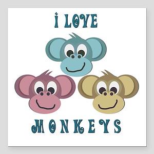 "i love monkeys2 Square Car Magnet 3"" x 3"""