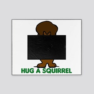 hug a squirrel Picture Frame