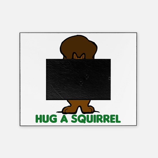hug a squirrel.png Picture Frame