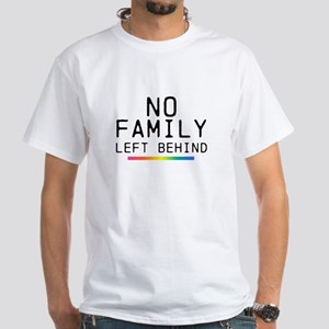 No Family Left Behind White T-Shirt