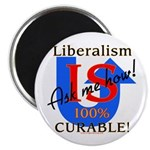 Liberalism is Curable Magnet