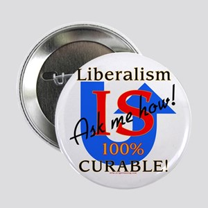 Liberalism is Curable Button