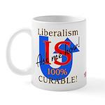Liberalism is Curable Mug