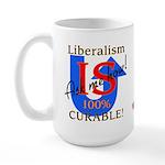 Liberalism is Curable Large Mug