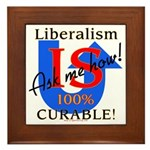 Liberalism is Curable Framed Tile