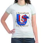 Liberalism is Curable Jr. Ringer T-Shirt