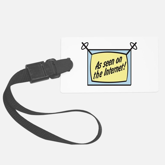 as seen on the internet.png Luggage Tag