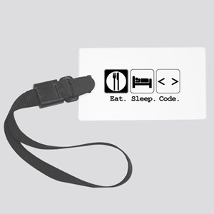 eat sleep code Large Luggage Tag