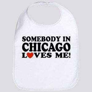 Somebody in Chicago Loves Me Bib