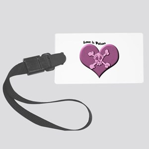 Love is Poison Large Luggage Tag