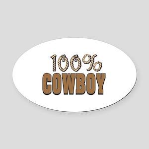 100 cowboy copy Oval Car Magnet