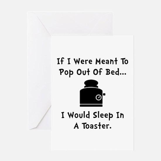Sleep In Toaster Greeting Card