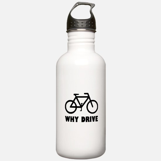 Why Drive Water Bottle