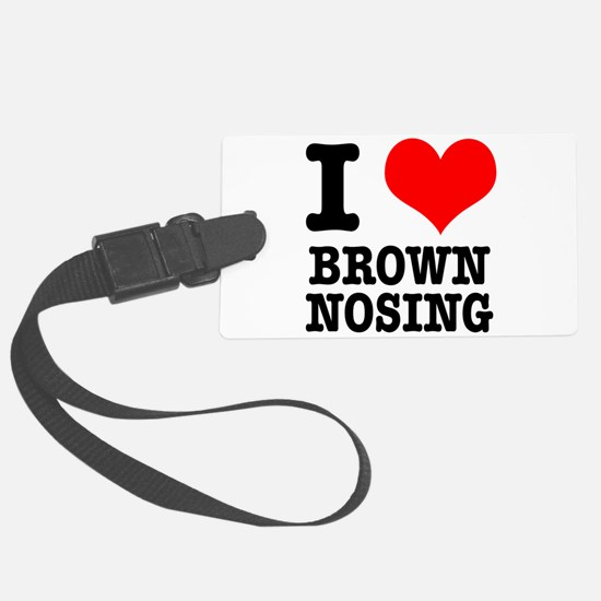 BROWN NOSING.png Luggage Tag