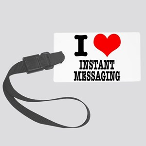 INSTANT MESSAGING Large Luggage Tag