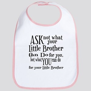 Ask Not Little Brother Bib