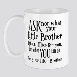 Ask Not Little Brother Mug