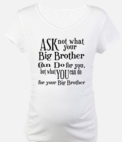 Ask Not Big Brother Shirt