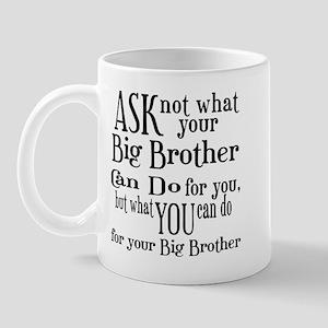 Ask Not Big Brother Mug