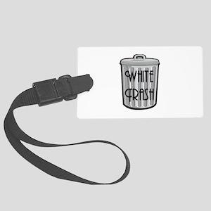white trash Large Luggage Tag