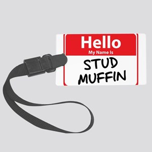 stud muffin Large Luggage Tag