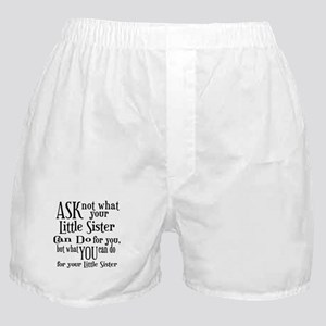 Ask Not Little Sister Boxer Shorts