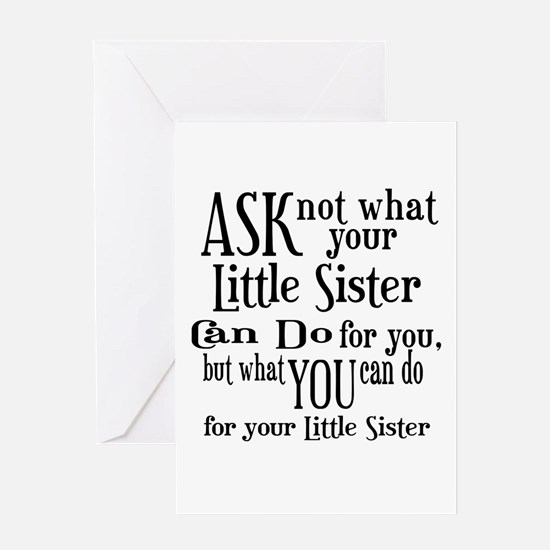 Ask Not Little Sister Greeting Card