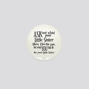 Ask Not Little Sister Mini Button