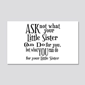 Ask Not Little Sister 20x12 Wall Decal