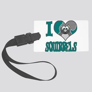 love squirrels Large Luggage Tag