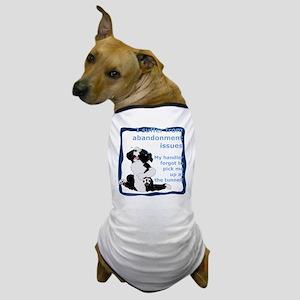 Abandonment Issues Dog T-Shirt