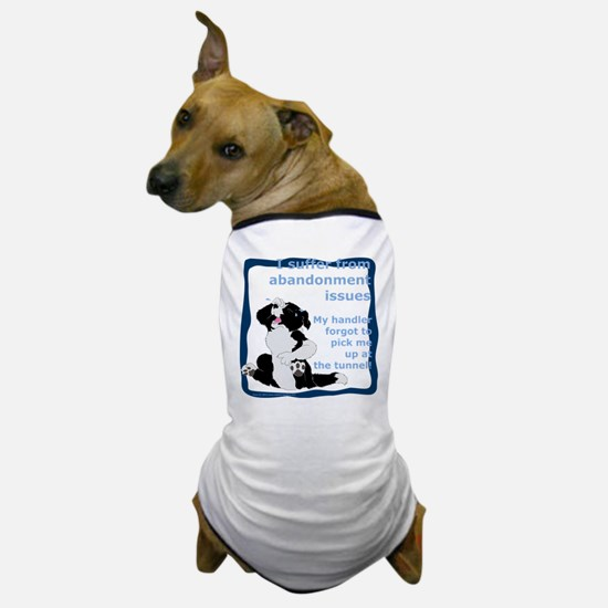 Abandonment Issues Dog T-Shirt