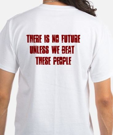 NO New World Order/There Is No Future 2-SIDED T
