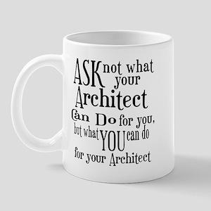 Ask Not Architect Mug