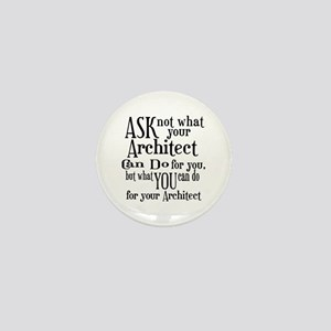 Ask Not Architect Mini Button