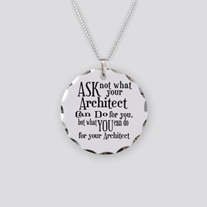 Ask Not Architect Necklace Circle Charm