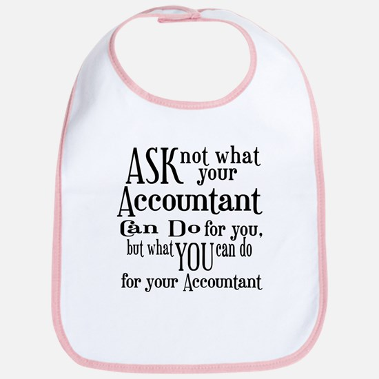Ask Not Accountant Bib