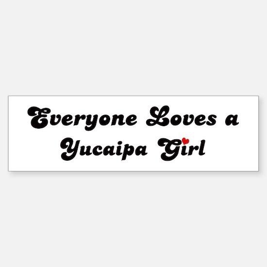 Yucaipa girl Bumper Bumper Bumper Sticker