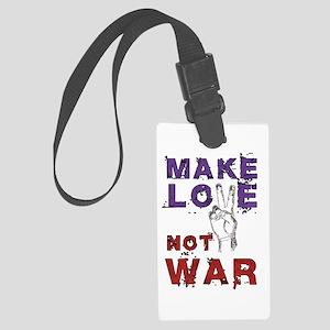Make Love not War Large Luggage Tag