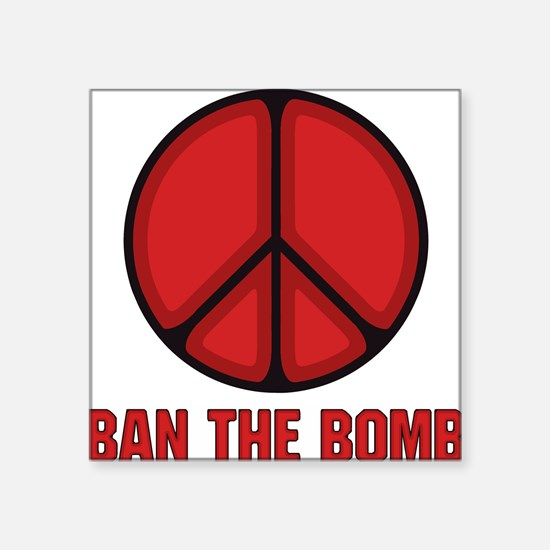 """BanThe Bomb.png Square Sticker 3"""" x 3"""""""